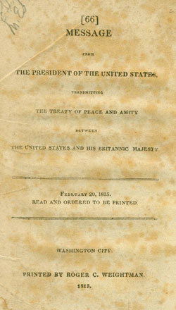 Message from the President of the United States Transmitting the Treaty of Peace and Amity Between the United States and his Britannic Majesty. USS Constitution Museum Collection.